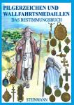 Bestimmungsbuch Pilgerzeichen & Wallfahrtsmedaillen
