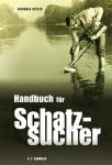 Handbuch für Schatzsucher R.Ostler